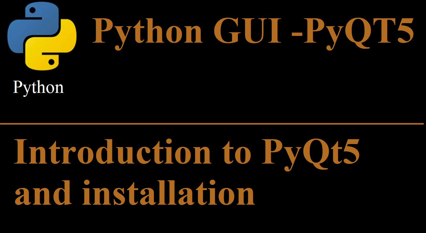 Introduction to PyQt5 | Getting started – Technoinc